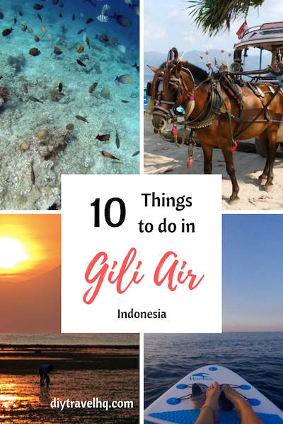 Visiting the Gili Islands, Bali? Check out where to stay on Gili Air and the best things to do on Gili Air from beaches, food and more! #giliair #balitravel #indonesia #diytravel