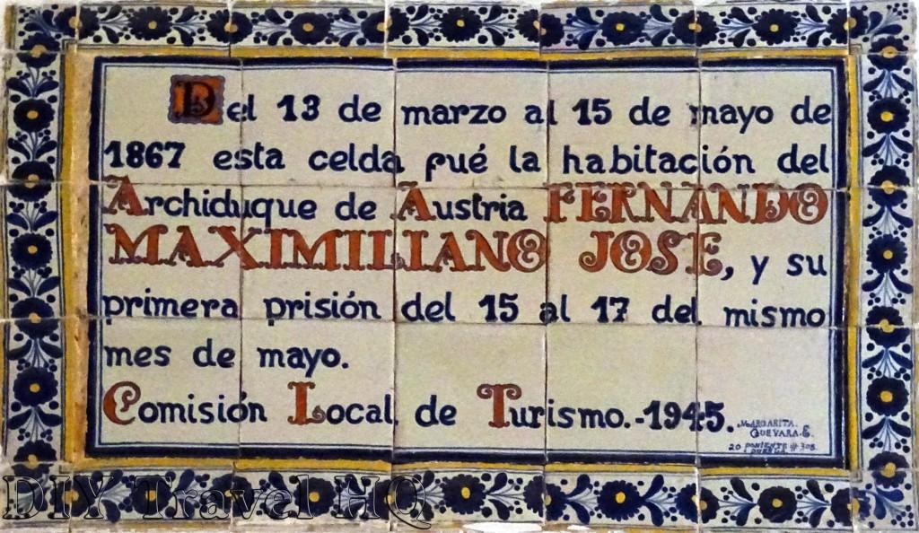 Queretaro Convento de la Santa Cruz Fernando Maximilliano Jose Plaque