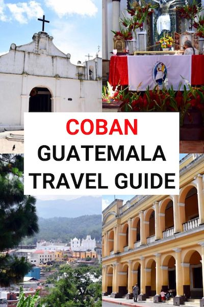 Coban, Guatemala is off-the-beaten-track! Check out our Coban travel guide and find out everything you need to know to plan your trip #coban #guatemala #centralamerica