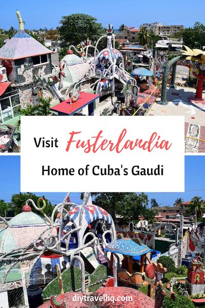 Fusterlandia Cuba