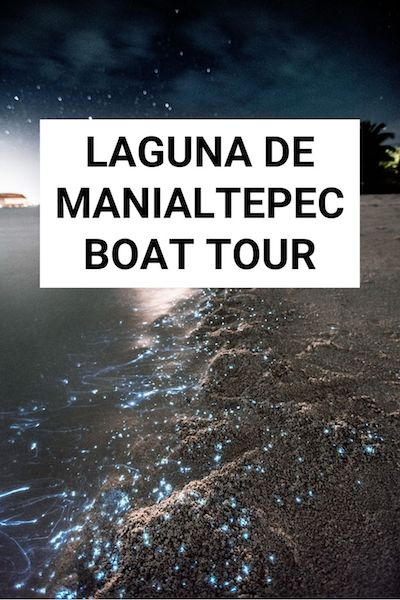 Seeing bioluminescence on Laguna de Manialtepec is one of the best things to do in Oaxaca Mexico. Check out our post and find out what you'll see on a Laguna de Manialtepec boat tour #oaxaca #mexico #puertoescondido