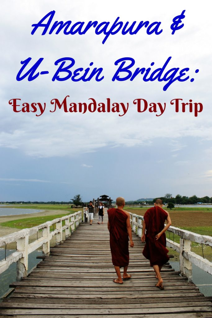Amarapura & U-Bein Bridge Easy Mandalay Day Trip