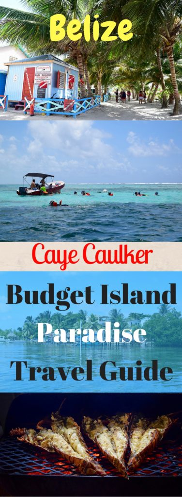 Caye Caulker Travel Guide Budget Island Paradise Pin