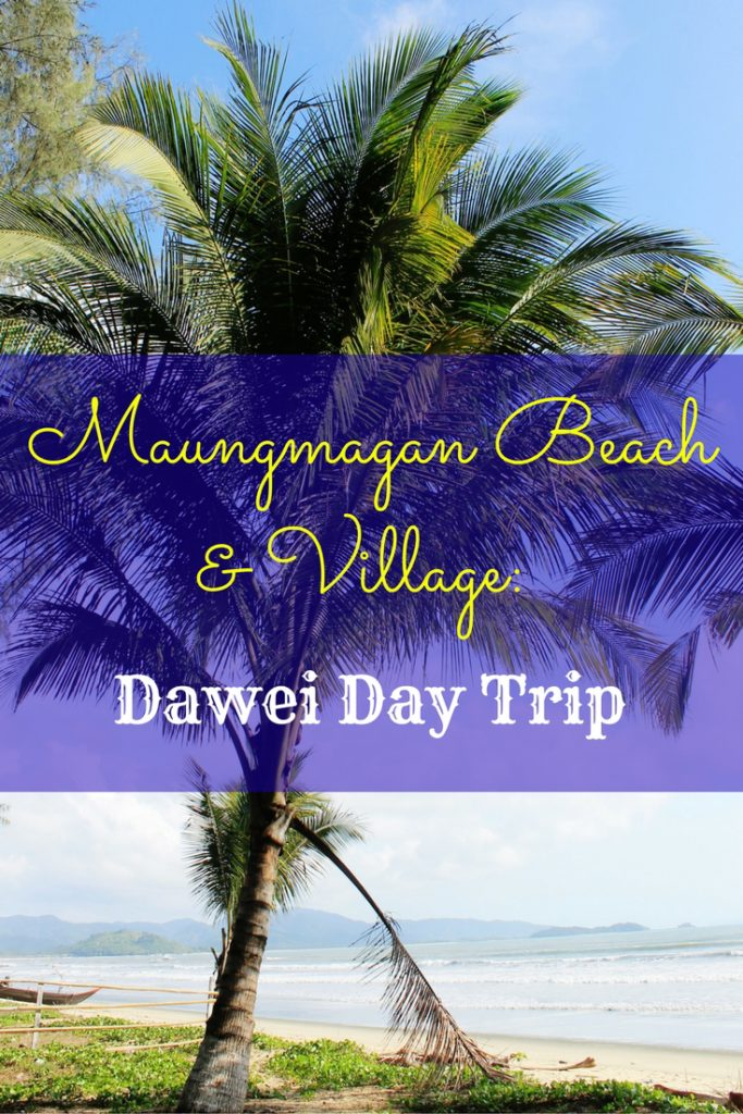 Maungmagan Beach & Village: Dawei Day Trip