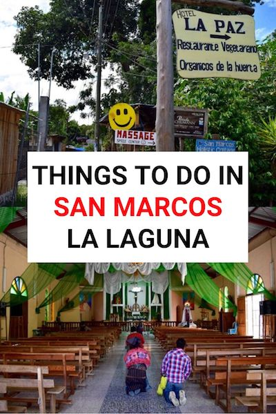 Chill out in San Marcos La Laguna, Guatemala - home of spiritual retreats and self-development on Lake Atitlan. Find out what else there is to do in this quaint little village #lakeatitlan #guatemala