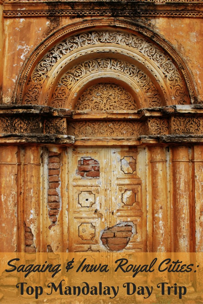 Sagaing & Inwa Royal Cities Top Mandalay Day Trip