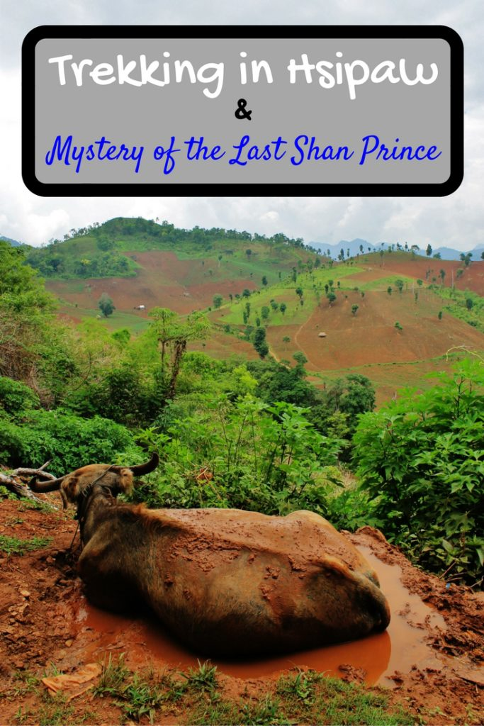 Trekking in Hsipaw Mystery of the Last Shan Prince