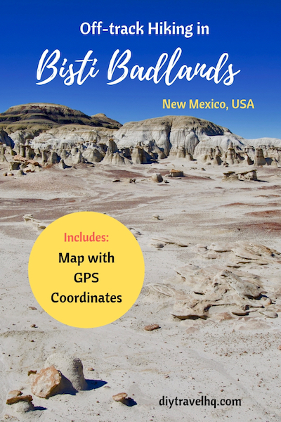 Go hiking in Bisti Badlands New Mexico aka De-Na-Zin wilderness. Check out our Bisti Badlands map and find out how to get to the Bisti Badlands eggs and more #bistibadlands #newmexico #newmexicotravel #denazin #diytravel