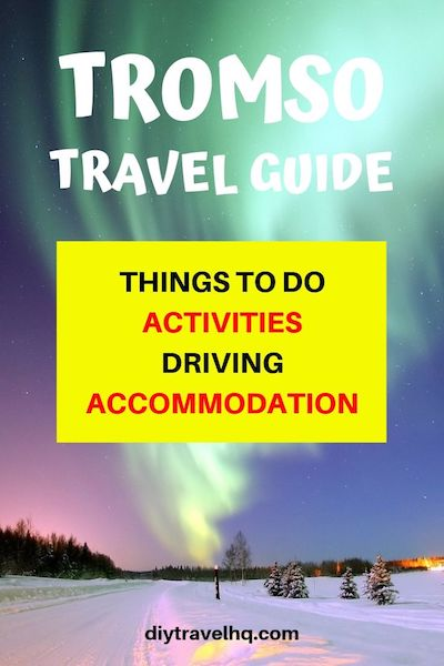 Want to see the Northern Lights in Tromso, Norway? It's one of the top things to do in Tromso. Check out our Tromso travel guide for DIY & Northern Lights tour options as well as all the visitor info you need to plan your trip #tromso #norway #tromsotravel #diytravel