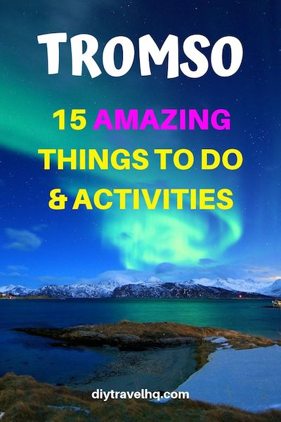 Whether you're visiting Tromso ,Norway in summer or winter you'll have a great time! Check out our Tromso travel guide and find out the best things to do in Tromso and more #tromso #norway #diytravel