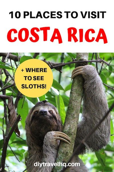 Planning a Costa Rica vacation? Find out the top 10 destinations with Costa Rica travel tips like things to do in Costa Rica and where to see sloths #costarica #costaricatravel #centralamerica #diytravel