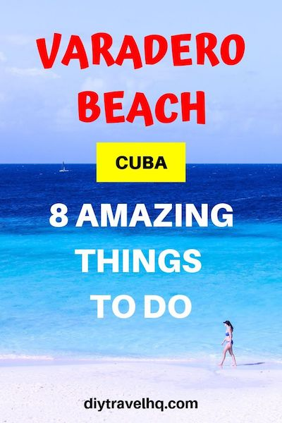 Planning a trip to Varadero, Cuba? From Varadero beach to the town check out our list of the best places to visit in Varadero and the top things to do in Varadero #varadero #cuba #cubatravel #diytravel