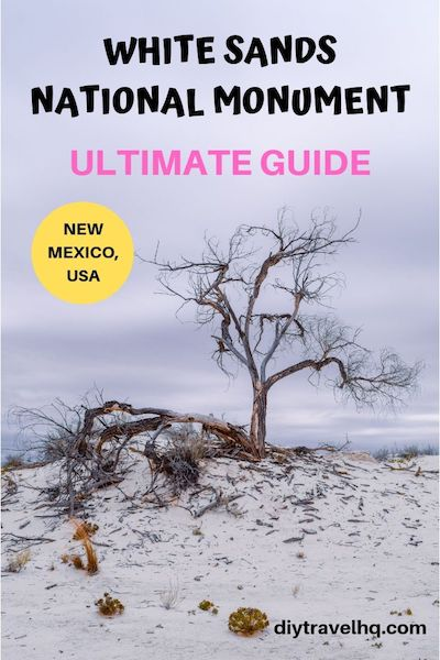 Want to visit White Sands, New Mexico? Our ultimate guide has all the White Sands travel tips you need to know including White Sands New Mexico photography, sledding, camping and more #whitesands #whitesandsnm #newmexico #newmexicotravel #diytravel