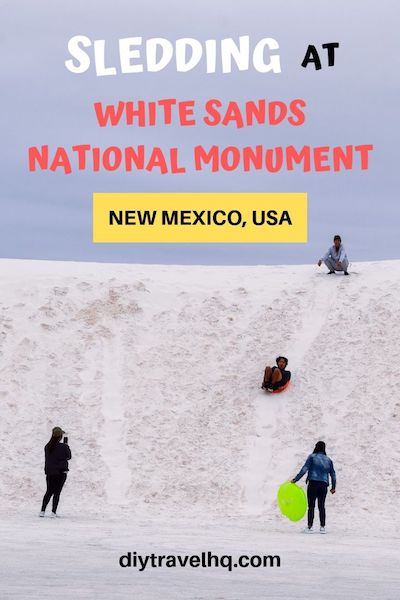 Sledding in White Sands New Mexico is the best fun ever! Check out our White Sands travel tips for everything you need to know about sledding, camping, photography and more #whitesands #whitesandsnm #usroadtrip #diytravel hq