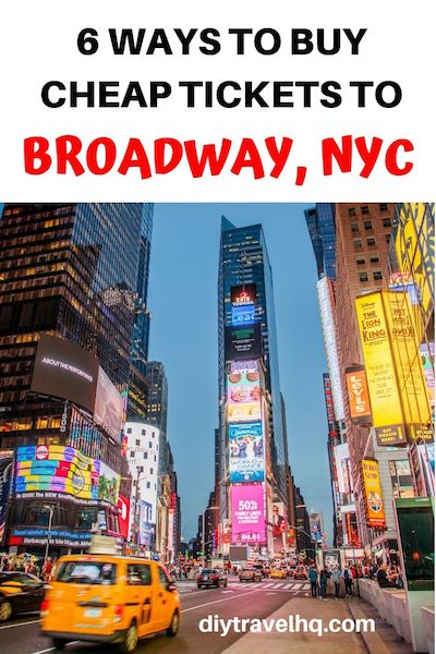 Never pay full price for Broadway musical or theater tickets! Find out 6 easy ways to buy cheap Broadway tickets in NYC #broadway #nyc #newyork #nyctravel #nyctips #diytravel