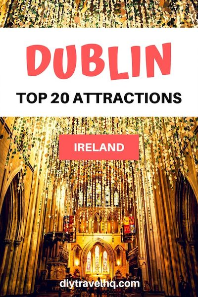 There are many things to do in Dublin, Ireland for every budget - Find out the top 20 Dublin attractions and start planning your perfect Ireland vacation #dublin #ireland #dublintravel #irelandtravel #diytravel