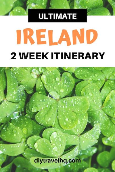 Are you looking for the best Ireland itinerary? Find out the top things to do in Ireland in 2 weeks including Ireland travel tips & the best spots in Ireland #ireland #irelanditinerary #irelandtravel #diytravel