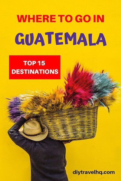 Looking for Guatemala travel tips? From Antigua to Lake Atitlan find out the top 15 Guatemala destinations - including Guatemala culture and Guatemala beaches #guatemala #centralamerica #diytravel