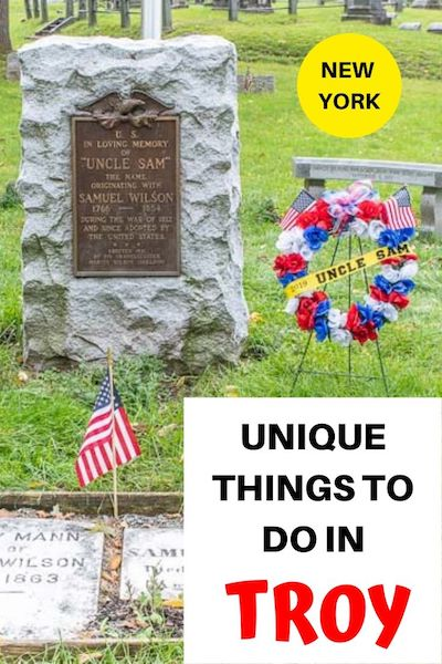 "Drive 8 miles from Albany,  NY on a New York road trip and you'll reach the small town of Troy. Check out the top things to do in Troy, New York and find out why it's known as the official ""Home of Uncle Sam"" #newyorktravel #usroadtrip #upstatenewyork"