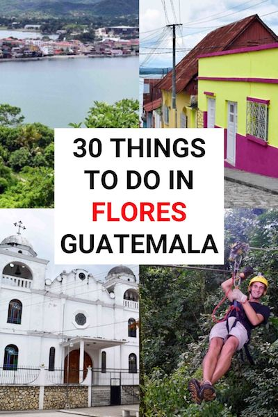 Flores, Guatemala is one of the best places to visit in Central America. Check out our Flores Guatemala travel guide and find out the very best things to see & do #flores #guatemala #centralamerica
