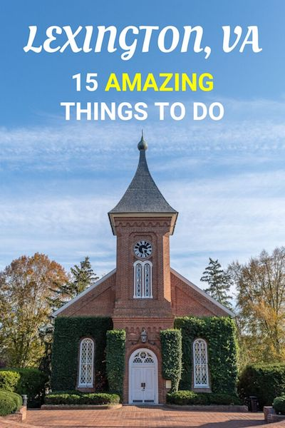 Lexington, VA is one of the most important cities on the East Coast. From the VMI Campus and Parade Grounds to Robert E. Lee's grave and Stonewall Jackson's house find out the top things to do in Lexington, Virginia #lexington #lexingtonva #virginiaisforlovers #virginia