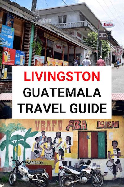 Livingston, Guatemala is home to the Garifuna.  It's one of the most unique places to visit in Guatemala. Check out our Livingston travel guide for everything you need to know to plan your trip #livingston #guatemala #garifuna
