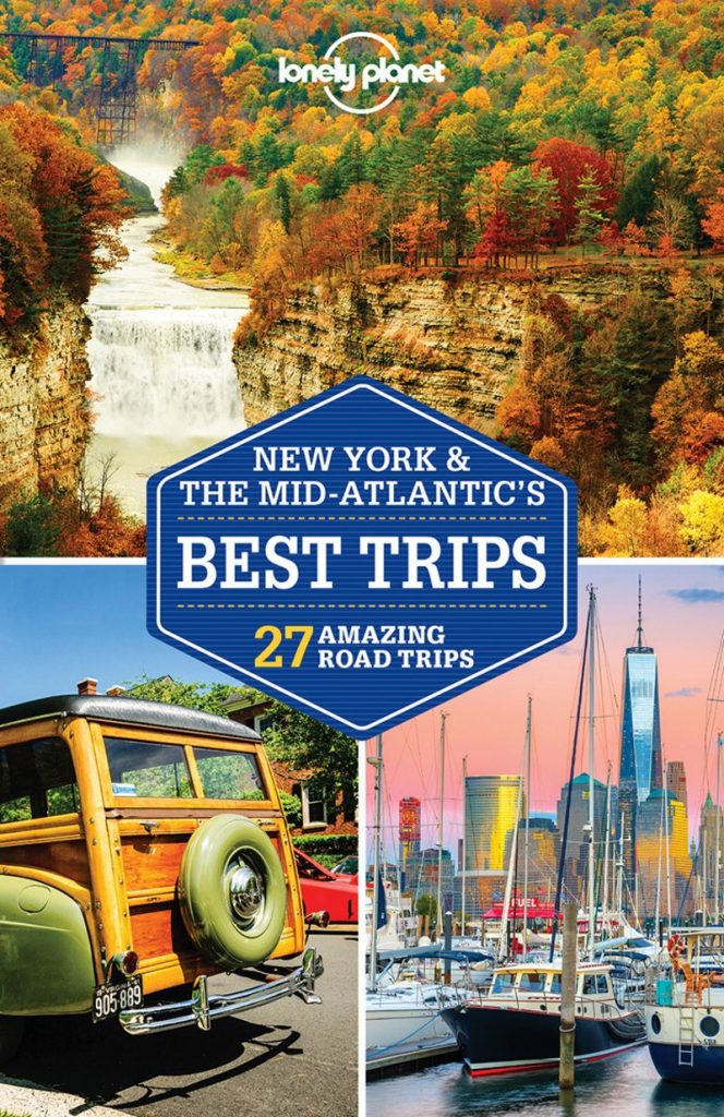 New York and the Mid-Atlantic's Best Trips Lonely Planet 2018