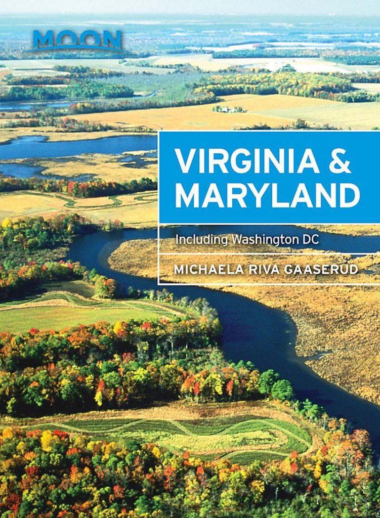 Virginia Mayland and Washington DC Moon Travel Guide 2017