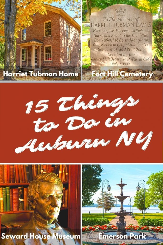Wondering what to do in Auburn, NY? Discover all the things to do in Auburn NY including Harriet Tubman Home, Seward House Museum, Fort Hill Cemetery, Willard Chapel, and much more!